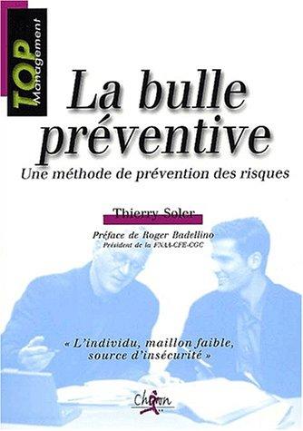 9782702707104: La bulle préventive. Une méthode de prévention des risques