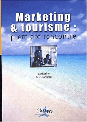 9782702707159: Marketing et tourisme : première rencontre