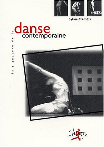 9782702707241: La signature de la danse contemporaine
