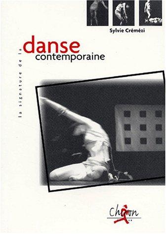 9782702707241: La signature de la danse contemporaine