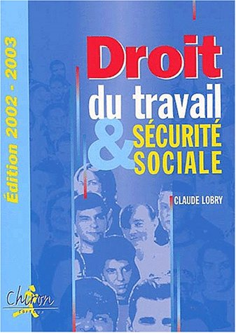 Droit du travail et sécurité sociale. Edition: Lobry, Claude