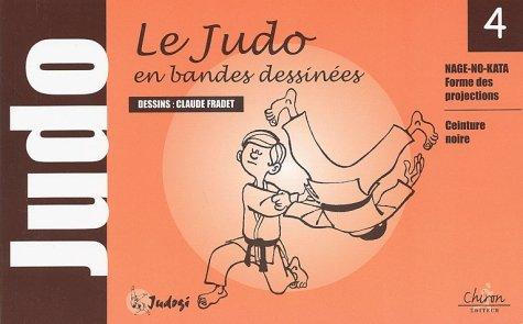9782702707593: Judo pour nous. Tome 4, Ceinture noire