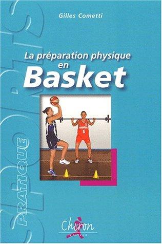La préparation physique en basket: Gilles Cometti