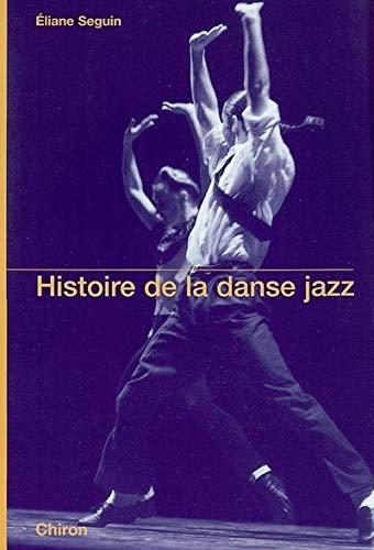 9782702707821: Histoire de la danse jazz