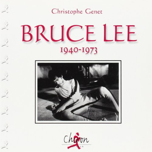 9782702707982: Bruce Lee, 1940-1973 (French Edition)