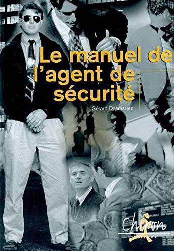 9782702709955: le manuel de l'agent de securite
