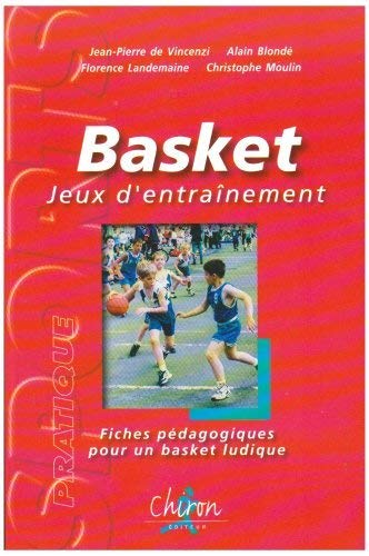 9782702710135: Basket Jeux d'entrainement (French Edition)
