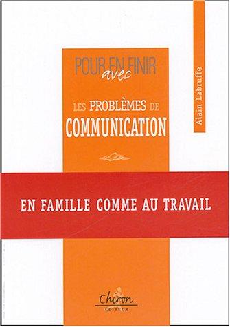 9782702710326: Pour en finir avec les problemes de communication (French Edition)