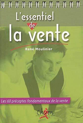 L'essentiel de la vente: Moulinier, René