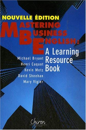 Mastering business in english (French Edition) (2702712029) by Michael Bryant