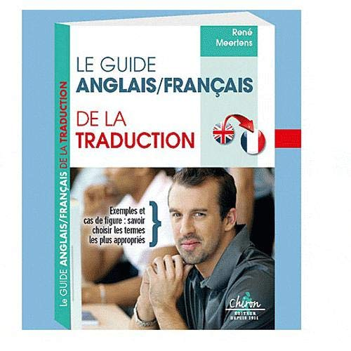 9782702713303: Guide anglais - francais de la traduction. English - French Guide to Translation - Translator's Guide (French Edition)