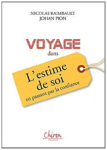 9782702713396: Voyage dans l'estime de Soi (French Edition)