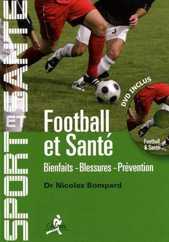9782702713594: Football et sant� : Bienfaits, blessures, pr�vention (1DVD)