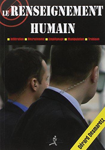Le renseignement humain: Desmaretz Gerard
