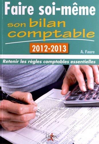 9782702713877: Faire soi même son bilan comptable 2012