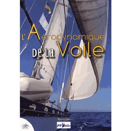 9782702714362: L'aérodynamique de la voile