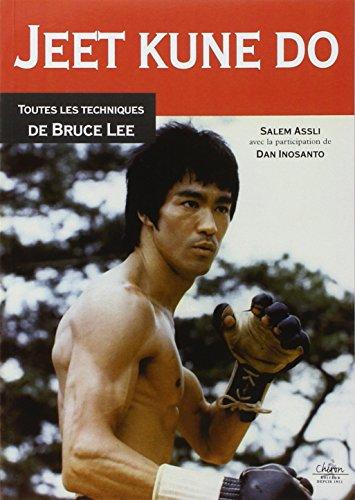 9782702714539: Jeet Kune Do : Toute les techniques de Bruce Lee