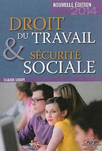 9782702714614: Droit du travail & s�curit� sociale