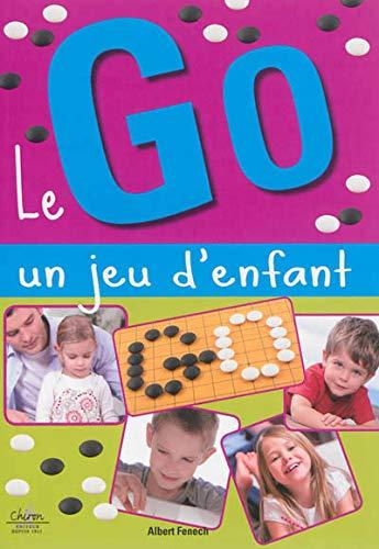 9782702714652: Le Go un jeu d'enfant