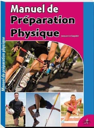 9782702714775: Manuel de préparation physique