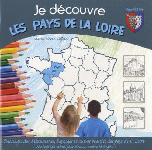 Je découvre les Pays de la Loire: Marie-Pierre Tiffoin