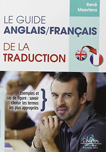 9782702715642: Le guide anglais - francais de la traduction ; English - French translation Guide (French Edition)
