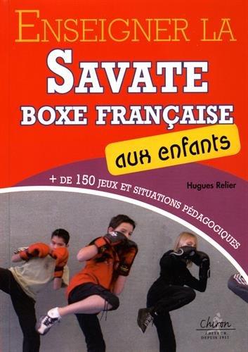 9782702717356: enseigner la savate boxe française aux enfants