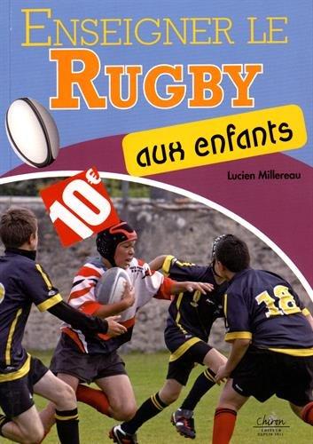 9782702717370: Enseigner le rugby aux enfants