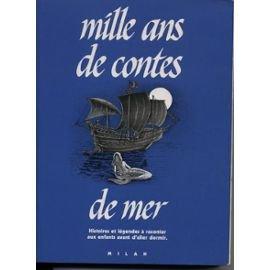 9782702806654: Mille ans de contes de mer (Mille ans de contes.)