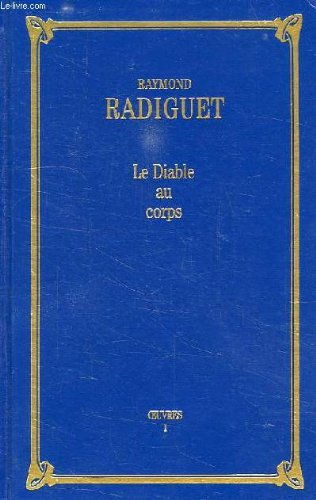 9782702807996: Le diable au corps (OEuvres / Raymond Radiguet.)