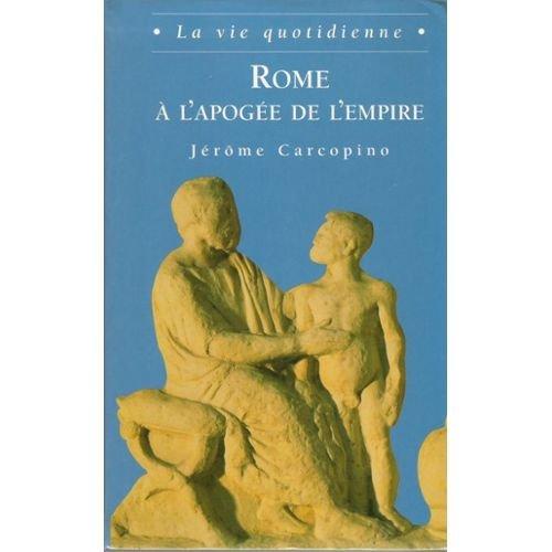 9782702810354: Rome à l'apogée de l'Empire