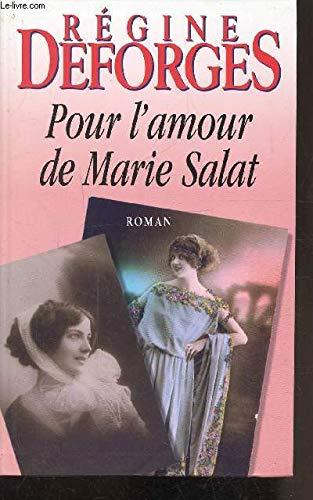 9782702812877: Pour l'amour de Marie Salat (Les trésors de la littérature)