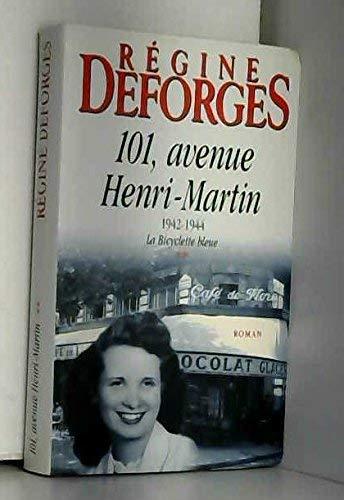 9782702812914: 101, avenue Henri-Martin (La bicyclette bleue.)