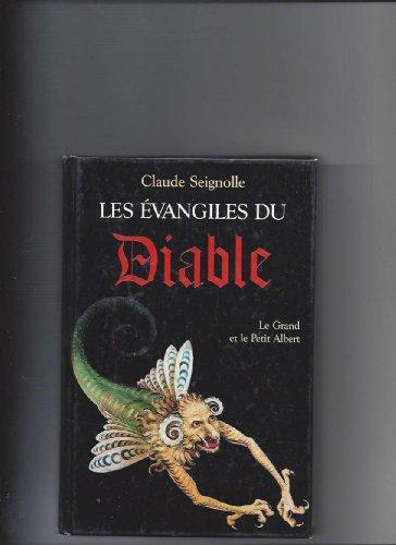 9782702817438: Les évangiles du diable Suivi de Le grand et le petit Albert : Selon la croyance populaire (Bouquins)