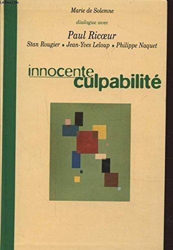 9782702820735: Innocente culpabilit� : Dialogue avec Paul Ricoeur, Stan Rougier, Jean-Yves Leloup, Philippe Naquet