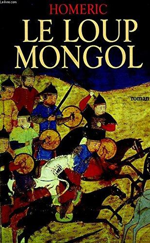 9782702821473: Le loup mongol