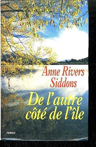 De l'autre côté de l'île: Siddons, Anne Rivers,