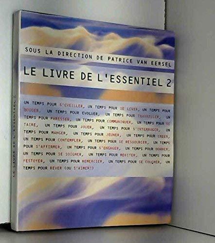 Le livre de l'essentiel (2702824196) by Patrice Van Eersel