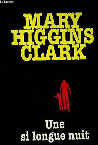 Une si longue nuit (9782702824252) by Mary Higgins Clark