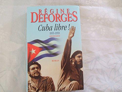 9782702825198: Cuba libre ! 1955-1959