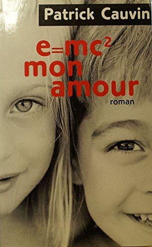 9782702826270: E = mc2, mon amour