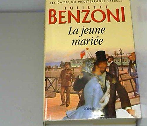 9782702826812: La jeune mariée (Les dames du Méditerranée-express.)