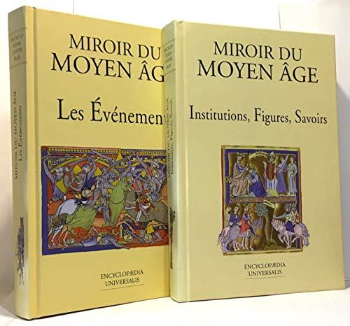 9782702827963: MIROIR DU MOYEN AGE : LES EVENEMENTS.