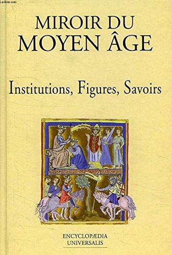 Acheter les livres de la collection moyen age for Miroir du desir
