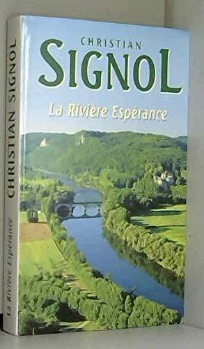 9782702829905: La rivière Espérance (La rivière Espérance.)