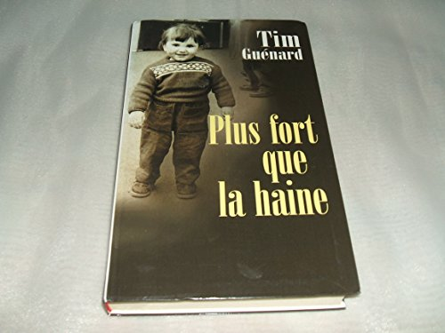 9782702831441: Plus fort que la haine