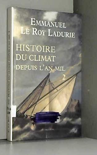 Histoire du climat depuis l'an mil tome 2 (270283437X) by Emmanuel Le Roy Ladurie