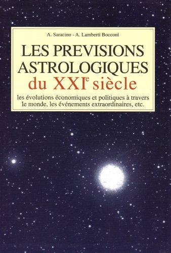 9782702837382: Les prévisions astrologiques du XXIe siècle