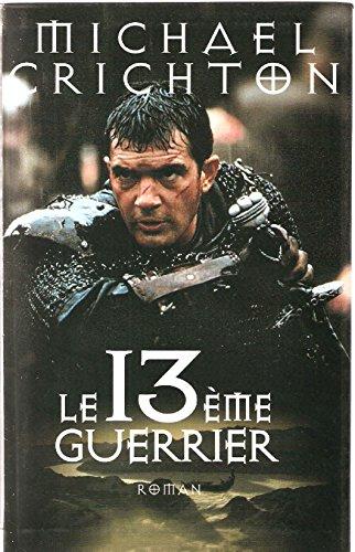 9782702837658: Le treizi�me guerrier