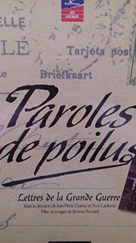 9782702841747: Paroles de Poilus : Lettres de la Grande guerre